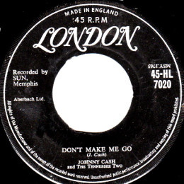 Don't Make Me Go (London HL 7020)