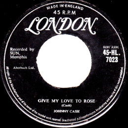 Give My Love To Rose (London HL 7023)