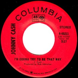 I'm Gonna Try To Be That Way  (Columbia 4-45211) variant 1