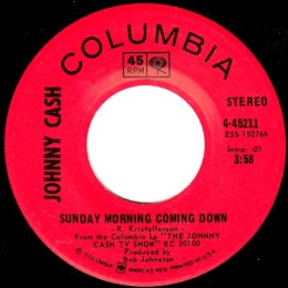 Sunday Morning Coming Down (Columbia 4-45211) variant 1
