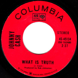 What Is Truth (Columbia 4-45134) variant 1