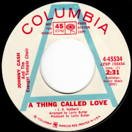 A Thing Called Love (Columbia 4-45534) promo