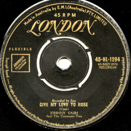 Give My Love To Rose (London HL 1294) aus