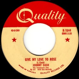 Give My Love To Rose (Quality K 1644)