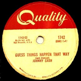 Guess Things Happen That Way (Quality k1742) -78 rpm
