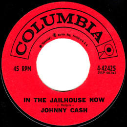 In The Jailhouse Now (Columbia 4-42425) variant 1