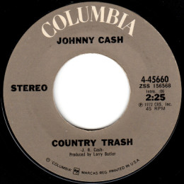 Country Trash (Columbia 4-45660)