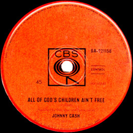 All God's Children Ain't Free