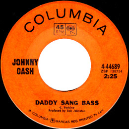 Daddy Sang Bass (Columbia 4-44689)