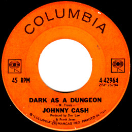Dark As A Dungeon (Columbia 4-42964)
