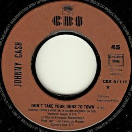 Don't Take Your Guns To Town (CBS A 1115)