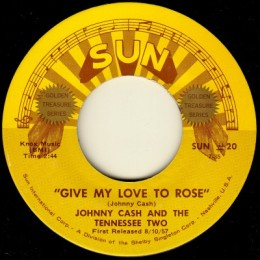 Give My Love To Rose (Sun International 20)