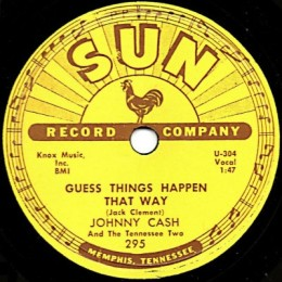 Guess Things Happen That Way (Sun 295) 78rpm
