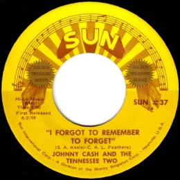 I Forgot To Remember To Forget (Sun International 37) - variant 1