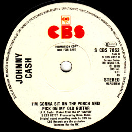 I'm Gonna Sit On the Porch And Pick On My Old Guitar  (S CBS 7852) promo