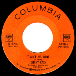 It Ain't Me Babe (Columbia 4-43145)