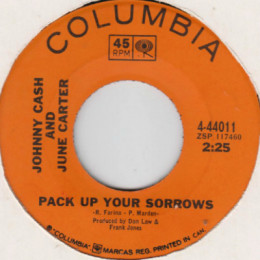 Pack Up Your Sorrows (Columbia 4-44011)