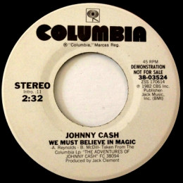 We Must Believe In Magic. (Columbia 38 03524) promo