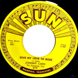 Give My Love To Rose (Sun 279) variant 3