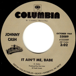 It Ain't Me Babe (Columbia 13-33089)