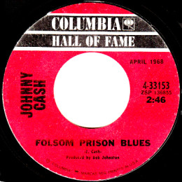 Folsom Prison Blues (Columbia HOF 4-33153)