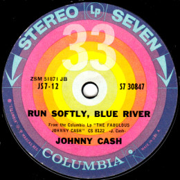 Run Softly, Blue River  (Columbia S7 30847)