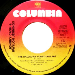 The Ballad Of Forty Dollars (Columbia 38-06287)
