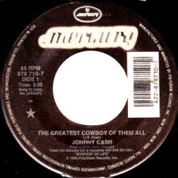The Greatest Cowboy Of The All (Mercury 878 710-7)
