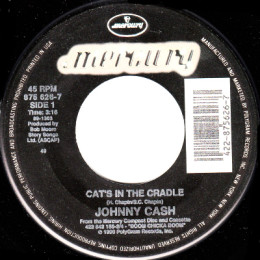 Cat's In The Cradle (Mercury 875 626-7)