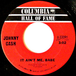 It Ain't Me Babe (Columbia HOF 4-33091) can