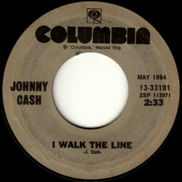 I Walk The Line (Columbia 13-33101)