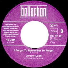 I Forgot To Remember To Forget (Bellaphon 100 07 191)