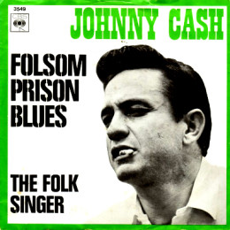 Folsom Prison Blues CBS 3549 (sleeve)