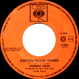 Cotton Pickin' Hands (CBS 2.046)