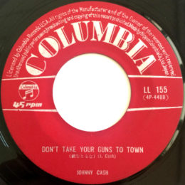 Don't Take Your Guns To Town (LL-155) side 1