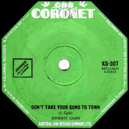 Don't Take Your Guns To Town (Coronet KS 307) Australia variant 2