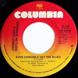 Even Cowgirls Get The Blues (Columbia 38-05896)