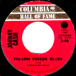 Folsom Prison Blues (Columbia HOF 13-33153)