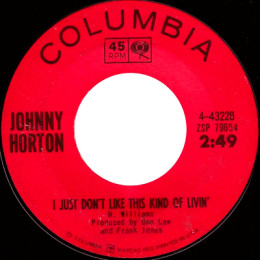 I Just Don't Like This Kind Of Livin' (Johnny Horton)