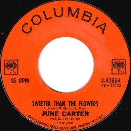 Sweeter Than The Flowers (Columbia 4-42864)