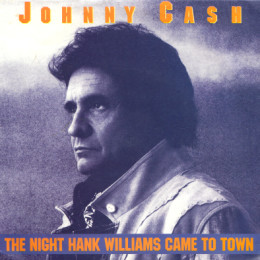 The Night Hank Williams Came To Town (sleeve)