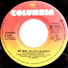 We Must Believe In Magic (Columbia 38-03524) can